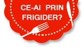 Ce-ai prin frigider