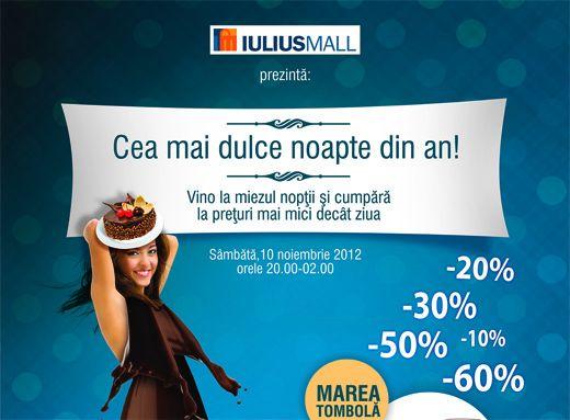 Veniti la miezul noptii la Iulius Mall
