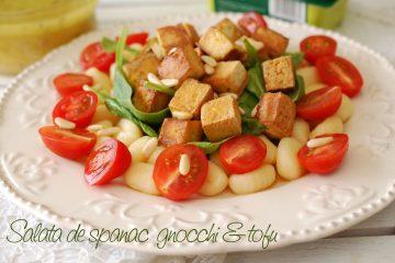 Salata de spanac, gnocchi si tofu